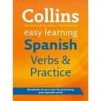 Collins Easy Learning Spanish Verbs And Practice